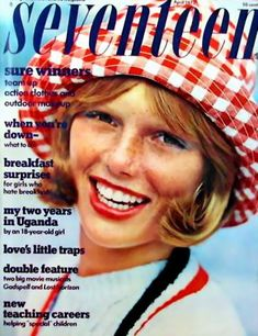 1970's seventeen magazine covers   NEW Seventeen Magazine Covers 1970s I had this. These magazines were huge. I don't mean thick. They were tall & wide.