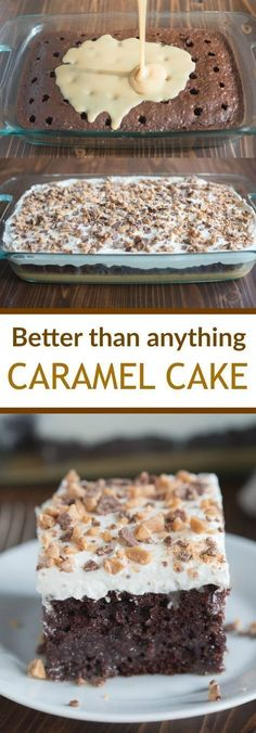 than Anything Cake made with caramel sauce and fresh whipped cream. This Better than Anything Cake made with caramel sauce and fresh whipped cream. -Better than Anything Cake made with caramel sauce and fresh whipped cream. 13 Desserts, Brownie Desserts, Delicious Desserts, Yummy Food, Healthy Desserts, Carmel Desserts Easy, Healthy Recipes, Dinner Healthy, Healthy Food