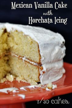 Nothing can come of nothing...: Cake #7: Mexican Vanilla Cake w/ Horchata Icing