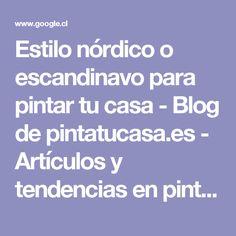 Estilo nórdico o escandinavo para pintar tu casa - Blog de pintatucasa.es - Artículos y tendencias en pintura