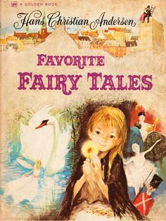 Favorite Fairy Tales by Hans Christian Andersen illustrated by Paul Durand (1974).