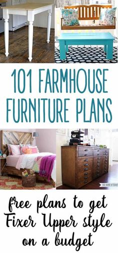 101 Free farmhouse furniture building plans - such a great way to get the Fixer Upper style on a budget!