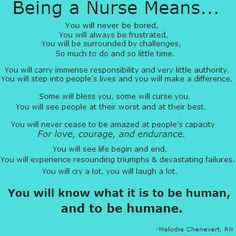 Being a nurse means....