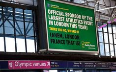 """PADDY POWER (Worst): The """"London, [Somewhere other than England]"""" gag that Nike used so perfectly is delivered in this billboard in a much more blatantly obvious and less creative way. Ok, we get it - you're ambush marketing ... but where's the emotion?."""