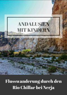 Geheimtipp für Andalusien mit Kindern: Flusswanderung im Rio Chillar bei Nerja