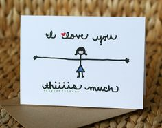 Mothers Day Card - I Love You Thiiiis Much - I Love You Card. $3.75, via Etsy.