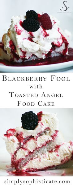 Blackberry Fool with Toasted Angel Food Cake