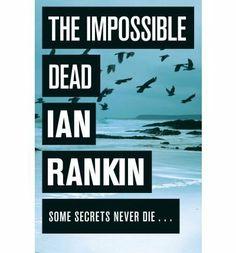 Malcolm Fox # 02 - The Impossible Dead (2011) - Ian Rankin