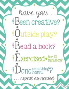 For my fridge when the kids say they're bored! Smart and cute!