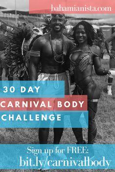 30 Day Carnival Body