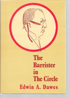 THE BARRISTER IN THE CIRCLE BY EDWIN A. DAWES MAGIC CIRCLE 1983 BOOK