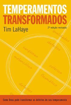 Download livro Temperamentos Transformados - Tim LaHaye em ePUB, mobi e PDF