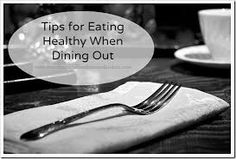 inspireme123: how to eat out healthy