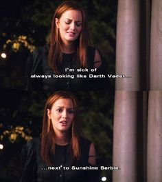 Next to sunshine Barbie! Oh Blair and Serena fights<3 gotta' love them!