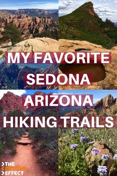 After living 2 years in Northern Arizona, I've pinned down my favorite Sedona hiking trails! Those included here are Detour Effect recommended and broken down by Best Views, Most Shade, etc. #SedonaArizona #SedonaHiking #SedonaHikes #TheDetourEffect #ArizonaHikes #hiking