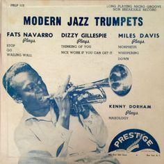 Fats Navarro / Dizzy Gillespie / Miles Davis / Kenny Dorham - Modern Jazz Trumpets at Discogs