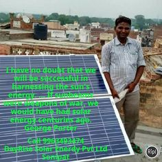 I have no doubt that we will be successful in harnessing the sun's energy Call 9963493474 DayRise Solar Enerdy Pvt Ltd Sonipat   via Instagram  green energy renewable energy solar solar energy solar panel solar plates solar power