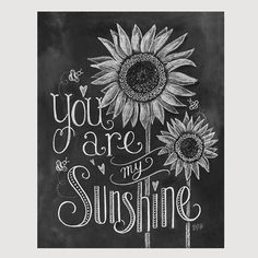 You Are My Sunshine Print - Childs Room Decor -Nursery Chalkboard Art - Sunflower Illustration