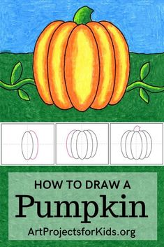 Learn how to draw a Pumpkin with this fun and easy art project for kids. Simple step by step PDF tutorial available. #howtodraw #artprojectsforkids #pumpkin Fall Drawings, Art Drawings For Kids, Drawing For Kids, Painting For Kids, Art For Kids, Kid Art, Pencil Drawings, Fall Art Projects, School Art Projects