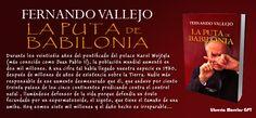 Después de una larga espera Editorial Alfaguara nos trae una nueva edición del libro mas solicitado, LA PUTA DE BABILONIA de Fernando Vallejo, en esta su primera edición.