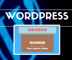design professional WORDPRESS header within 12 hrs by sk_salman