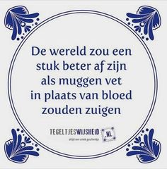 Onze beste anti-muggen tips Best Quotes, Funny Quotes, Dutch Quotes, One Liner, Thats The Way, Verse, Man Humor, Funny Fails, Beautiful Words