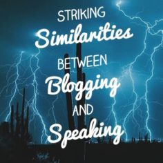 Public speaking and blogging similarities. Blogging and public speaking are two completely separate forms of communication, right?