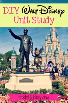 Walt Disney Unit Study (with free printable!) - Life at the Table #ihsnet