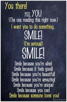 smile-because-you-are-amazing