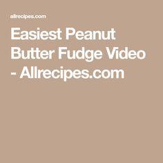 Easiest Peanut Butter Fudge Video - Allrecipes.com