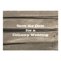 Country Barn Wood Wedding Save the Date Personalized Invitations