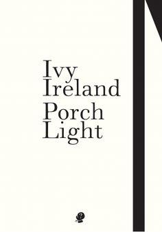 A Hummingbird Mind: Les Wicks reviews 'Porch Light' by Ivy Ireland