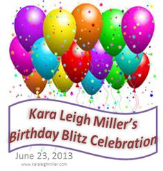 Lola's Reviews: Blog hop: Kara Leigh Miller's Birthday Blitz Celebration