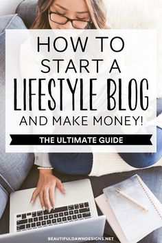 Learn how to start a lifestyle blog and make money. Blogging tips for new bloggers.