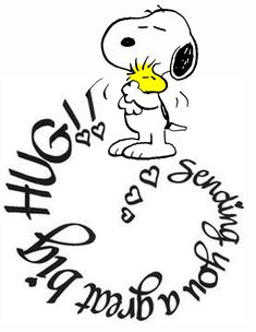 Sending you a great big hug! Snoopy and Woodstock. Snoopy Love, Snoopy Hug, Snoopy And Woodstock, Charlie Brown Quotes, Charlie Brown And Snoopy, Peanuts Quotes, Snoopy Quotes, Birthday Message For Friend, Birthday Messages