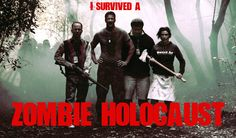 Upcoming horror comedy I Survived a Zombie Holocaust coming soon. Please Share. fb.me/HorrorMoviesList #horrormovies #horrorfilms #ilovehorrormovies