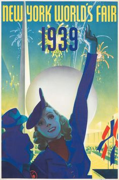 "rare-posters:  "" New York World's Fair 1939. Albert Staehle.  20 x 30 1/8 in./50.6 x 76.5 cm  Fireworks, brilliant lighting and a happy wave from an official hostess greet us at the Fair's opening ceremonies. An image befitting ""the grandest illusion of..."