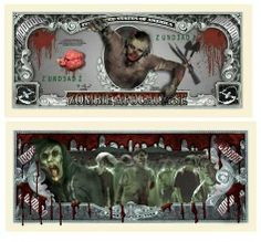 ZOMBIE APOCALYPSE Collectible Million Dollar Bill W/protector by acc. $1.75. THIS BILL SERVES TO REMIND YOU OF THE ZOMBIE APOCALYPSE!  Imagine the delight of young trick-or-treaters receiving special money in their goody-bag. All bills are the same size and shape of REAL money. Picture shows front and back of bill. Great care and attention to detail makes this bill a high quality, collectible. Everyone loves getting money and this bill will make a great gift! Comes w...