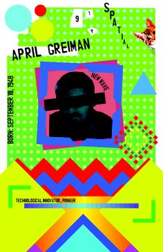 Tyler Pierce '15: April Greiman Poster