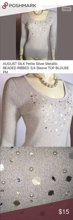 August silk metallic pearl embellished sweater PM Beads and pearls galore! Length - 24 inches  Bust - 32-34 inches Sleeve - 18.5 inches 39% Viscose 33% Silk 19% Polyester 9% Metallic august silk Tops Blouses