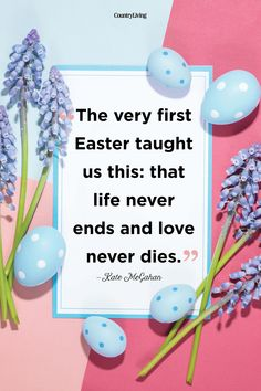 We've rounded up the best Easter quotes.