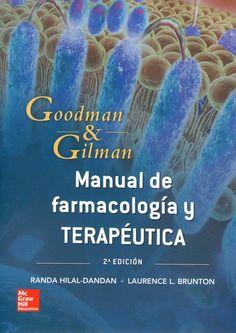 Goodman & Gilman. Manual de Farmacología y Terapéutica