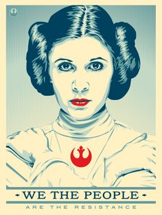 Princess Leia Resistance Poster (mimicking the style of artist, Shepard Fairey and his 2017 inauguration posters) Rebel Princess Princesa Leia, Star Wars Quotes, Star Wars Humor, Star Wars Party, Carrie Fisher, Leia Star Wars, Star Trek, Han And Leia, Leila