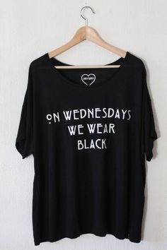 "● ""ON WEDNESDAYS WE WEAR BLACK"" WIDE T-SHIRT AMERICAN HORROR STORY TYPOGRAPHY ONE SIZE FITS MOST ❤ For more information please send a"