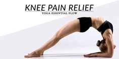 Relieve knee pain at home with this 12-minute yoga essential flow. Perform these yoga poses mindfully to help protect the knees, improve alignment and regain knee strength and flexibility.