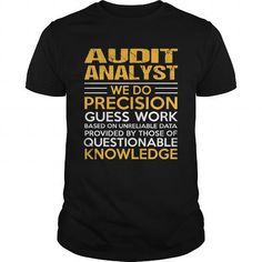 AUDIT ANALYST T Shirts, Hoodies. Get it here ==► https://www.sunfrog.com/LifeStyle/AUDIT-ANALYST-115714902-Black-Guys.html?41382