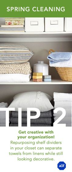 Spring Cleaning Tip #2: Get creative with your #organization! Repurposing self dividers in your #closet can separate towels from linens while still looking decorative. Sincerely, ADT #AlwaysThere