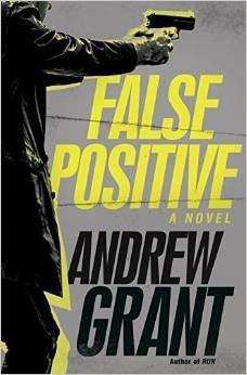 False Positive. By Andrew Grant. Call # MCN F GRA