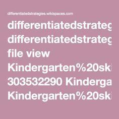 differentiatedstrategies.wikispaces.com file view Kindergarten%20skills%20checklist.pdf 303532290 Kindergarten%20skills%20checklist.pdf