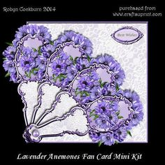 Lavender Anemones Fan Card Mini Kit on Craftsuprint designed by Robyn Cockburn - A beautiful card with a fan shaped front. Very easy to contruct. Just layer the 4 fan blades on the shaped insert front and attach the back. Suitable for many occasions - a variety of greeting labels are provided. Card is approx. 18cm x 16cm when closed. Step by step photographic instructions are included. - Now available for download!